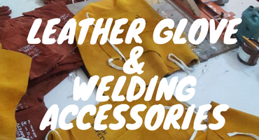Leather Glove & Welding Accessories