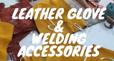 Leather Glove & Welding Accessories